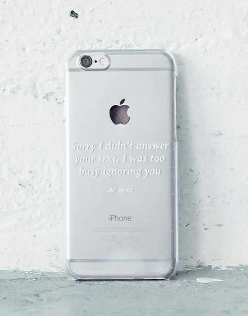 Ignoring You - iPhone 6s Case