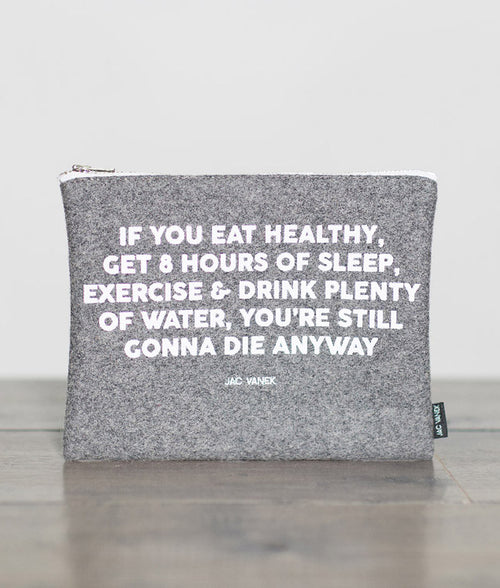 EAT HEALTHY ZIP POUCH
