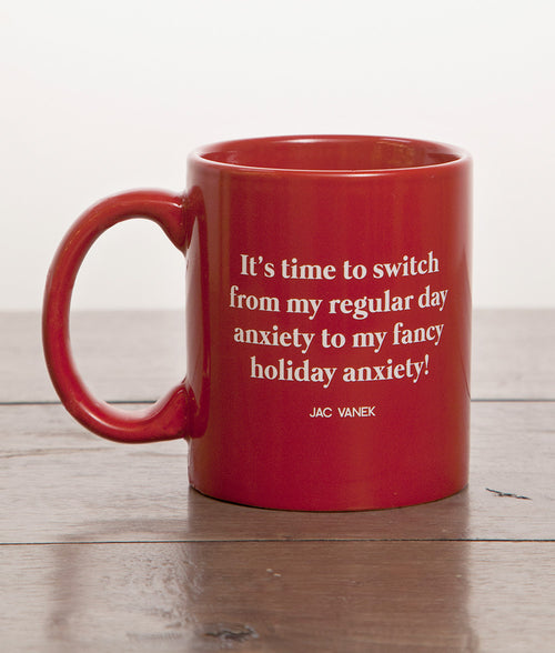 HOLIDAY ANXIETY MUG