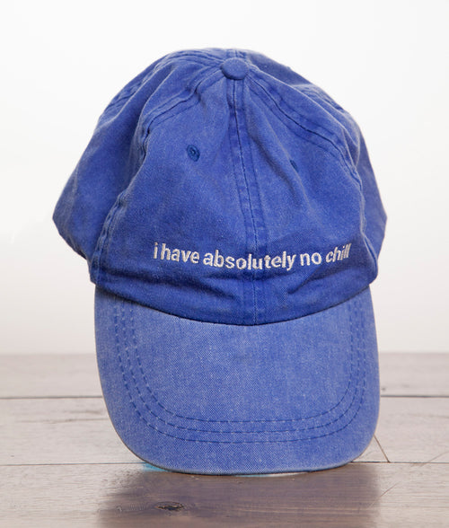 ABSOLUTELY NO CHILL DAD HAT