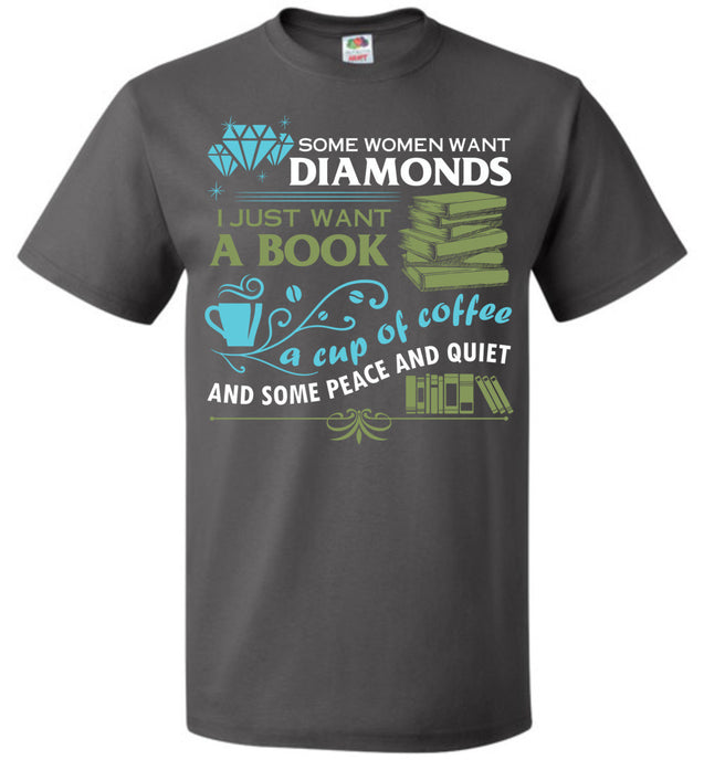 Some women want diamonds I just want books