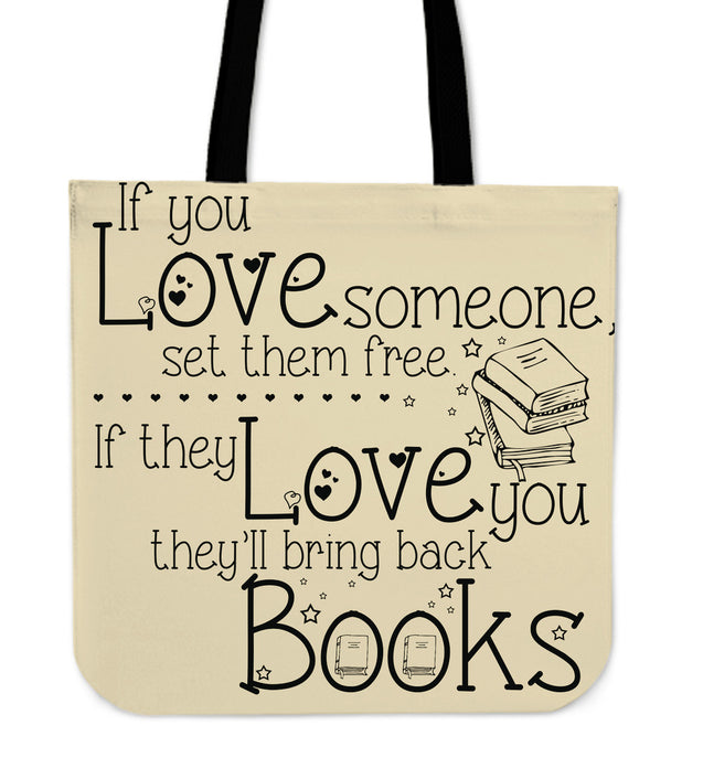 If they love you, they'll bring back books