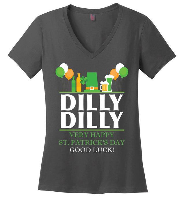 Dilly Dilly Very Happy Party Good luck S.T Patrick's Day