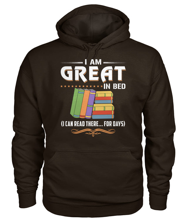 I am great in bed. (I can READ there...for days)
