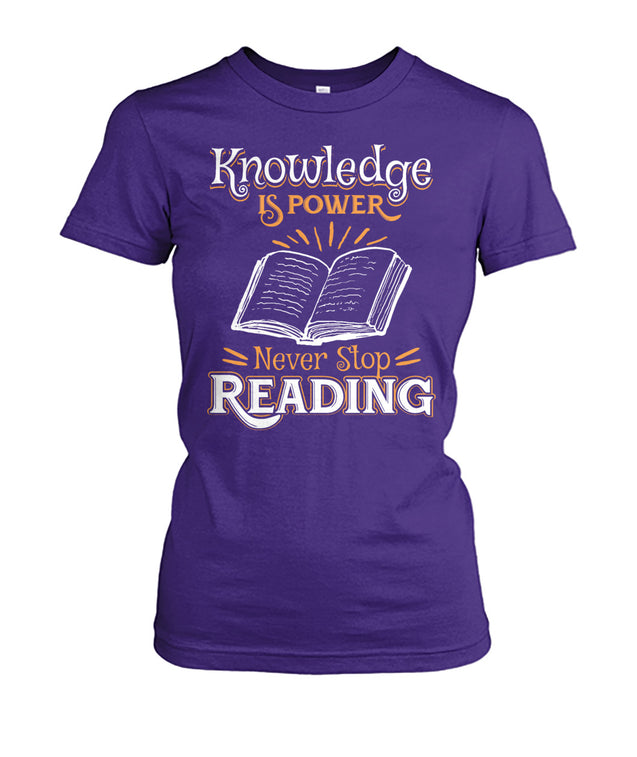 Knowledge is power. Never Stop Reading