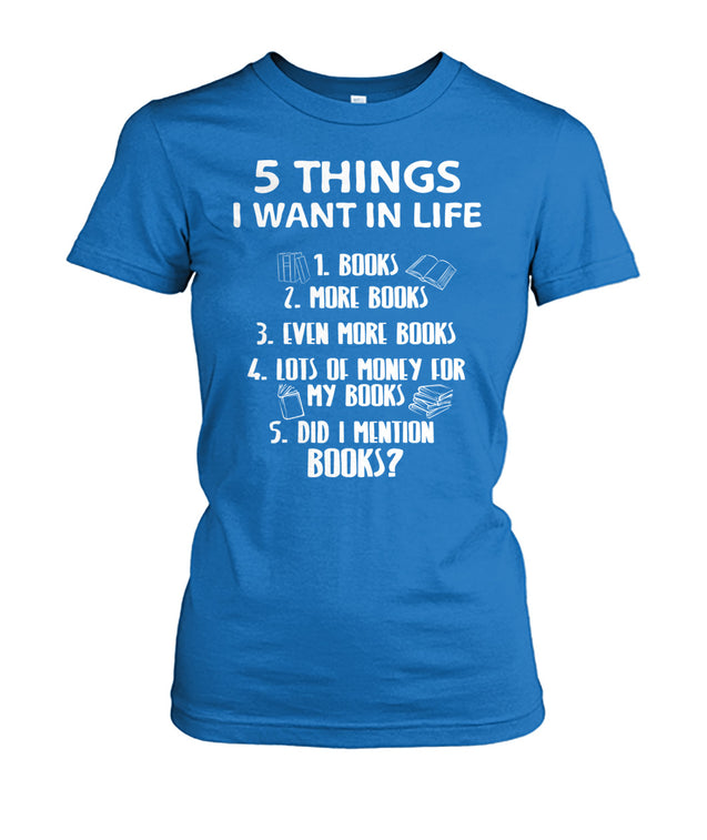 5 things I want in life