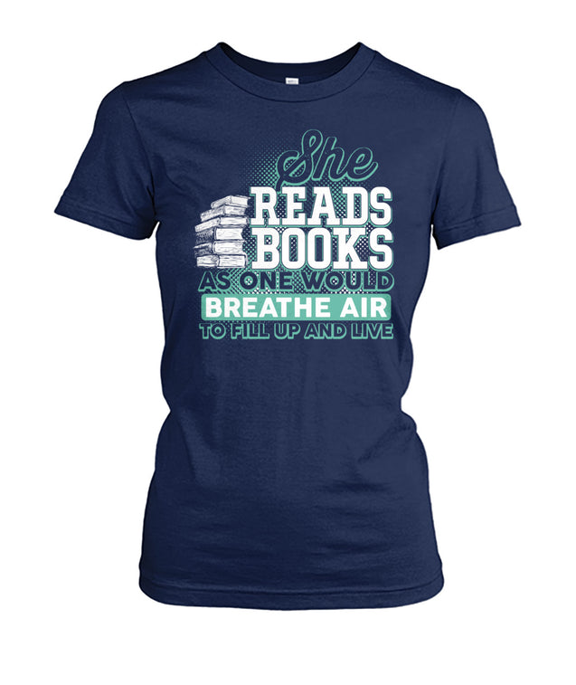 She reads books as one would breathe air, to fill up and live.