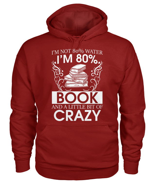 I'm 80% book and a little bit of crazy