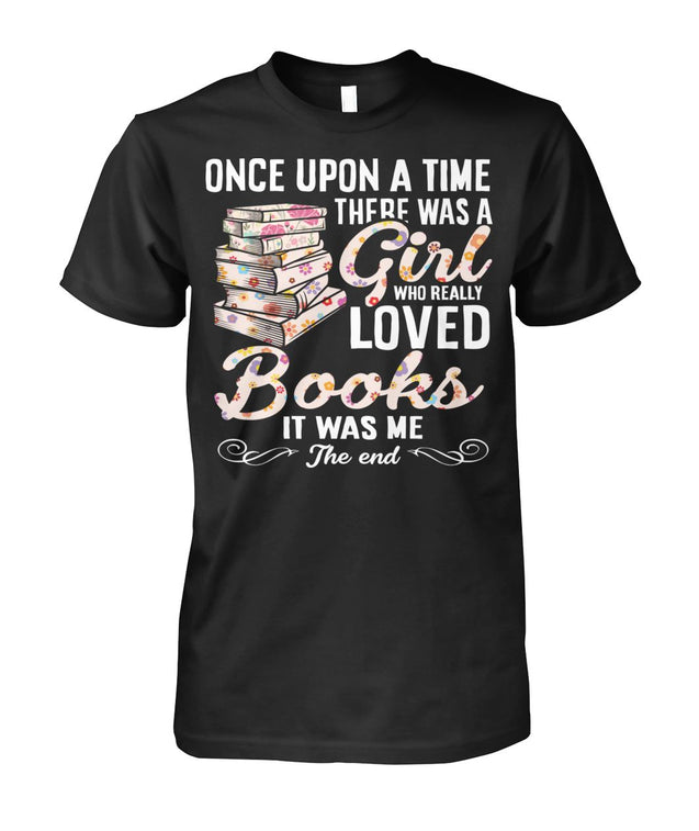 Once upon a time there was a girl who really loved books