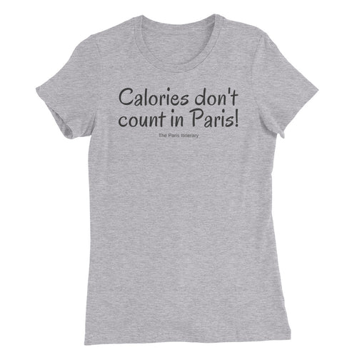 Calories Don't Count - available in white, gray