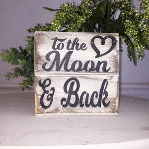 To the Moon and Back Slatted Wooden Sign