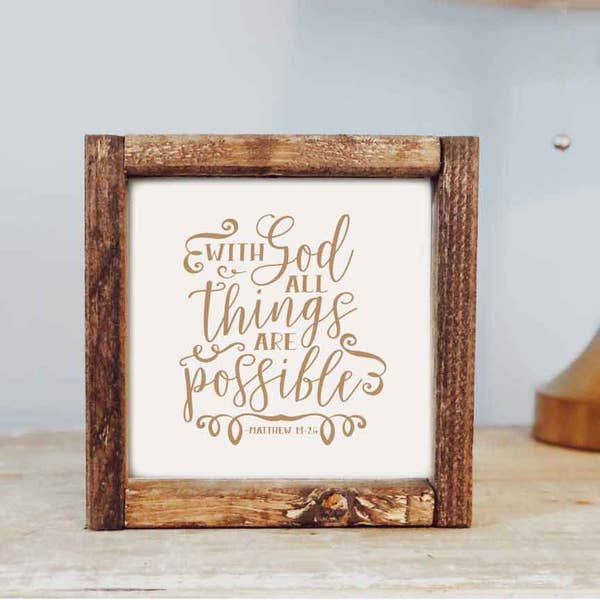 With God All Things Are Possible Wooden Sign