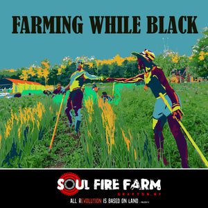 Farming While Black, Pre-Order