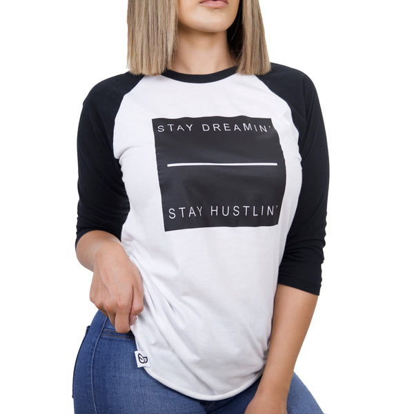 'STAY DREAMIN' STAY HUSTLIN' ' 3/4 SLEEVE TEE