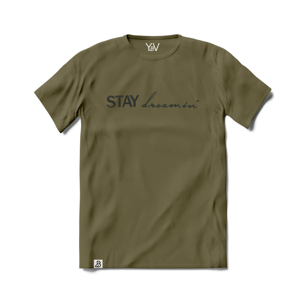 'STAY DREAMIN' STAY HUSTLIN' ' ARMY TEE