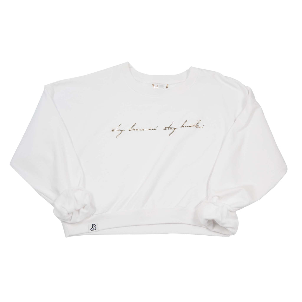 "White ""Stay Dreamin' Stay Hustlin' ""  Crop Sweater"