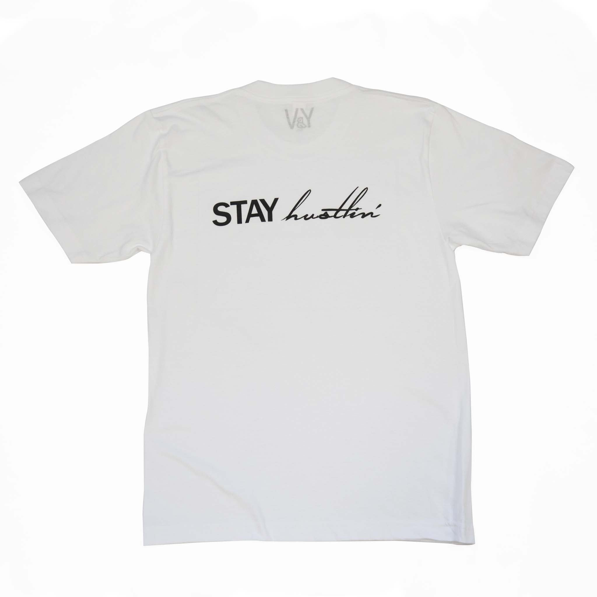 """Stay Dreamin' Stay Hustlin' "" White Tee"