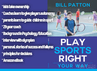 Play Sports Right: Your Way!