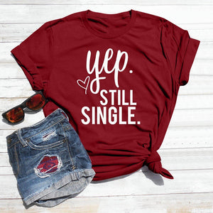 **NEW** Women's Still Single T-shirt