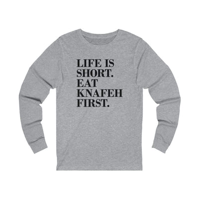 Long-sleeve Athletic Heather / S Life is Short, Eat Knafeh First Unisex Jersey Long Sleeve Tee