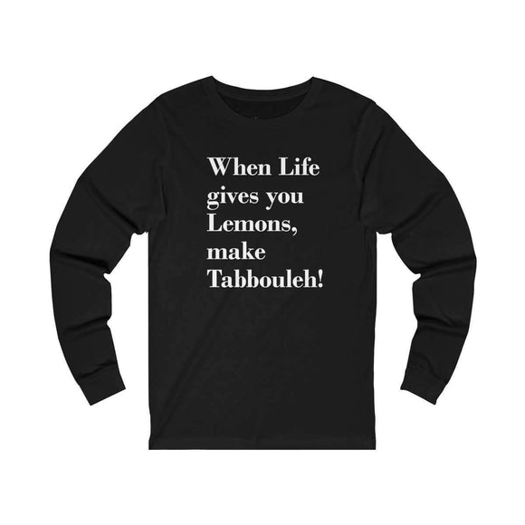Long-sleeve Black / S When Life Gives you Lemons - Long Sleeve Tee