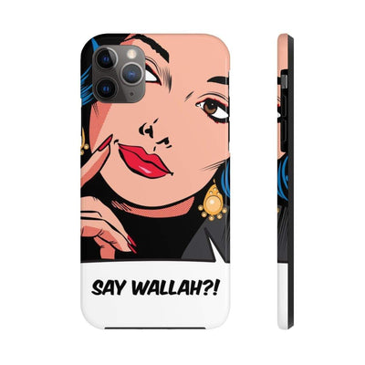 Phone Case iPhone 11 Pro Max Say Wallah Case Mate Tough Phone Cases