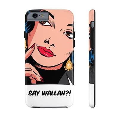 Phone Case iPhone 6/6s Tough Say Wallah Case Mate Tough Phone Cases