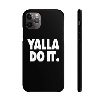 Phone Case iPhone 11 Pro Max Yalla Do it - Black Case Mate Tough Phone Cases