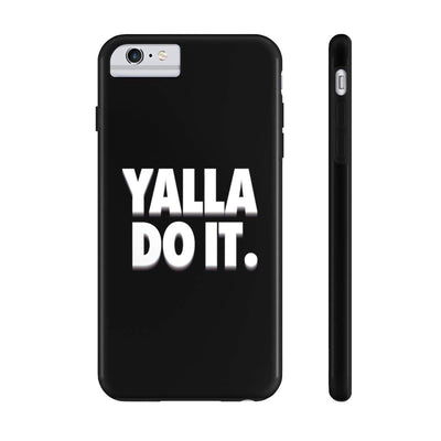 Phone Case iPhone 6/6s Plus Tough Yalla Do it - Black Case Mate Tough Phone Cases
