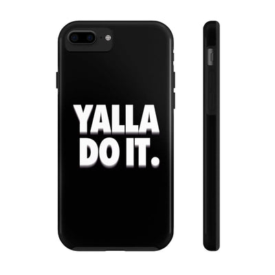 Phone Case iPhone 7, iPhone 8 Tough Yalla Do it - Black Case Mate Tough Phone Cases