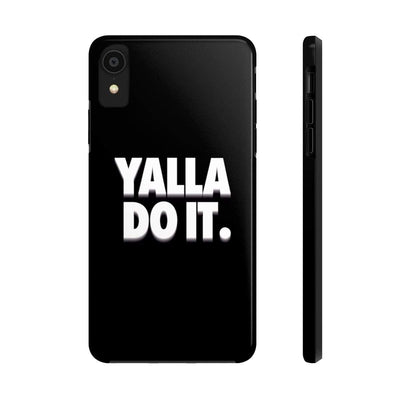 Phone Case iPhone XR Yalla Do it - Black Case Mate Tough Phone Cases