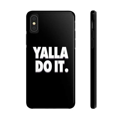 Phone Case iPhone XS Yalla Do it - Black Case Mate Tough Phone Cases