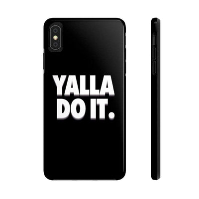 Phone Case iPhone XS MAX Yalla Do it - Black Case Mate Tough Phone Cases