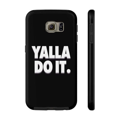 Phone Case Samsung Galaxy S6 Tough Yalla Do it - Black Case Mate Tough Phone Cases
