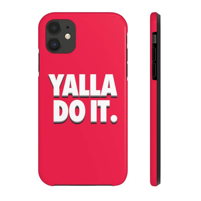 Phone Case iPhone 11 Yalla Do it - Red Case Mate Tough Phone Cases