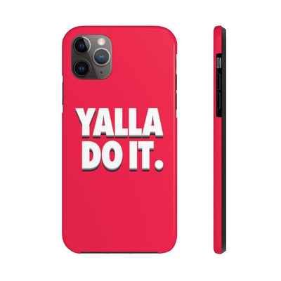 Phone Case iPhone 11 Pro Max Yalla Do it - Red Case Mate Tough Phone Cases