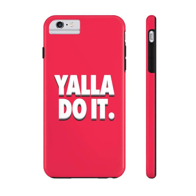 Phone Case iPhone 6/6s Plus Tough Yalla Do it - Red Case Mate Tough Phone Cases