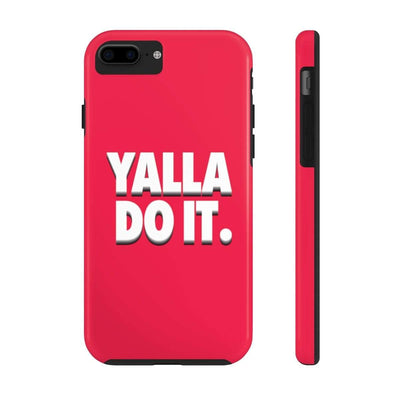 Phone Case iPhone 7, iPhone 8 Tough Yalla Do it - Red Case Mate Tough Phone Cases
