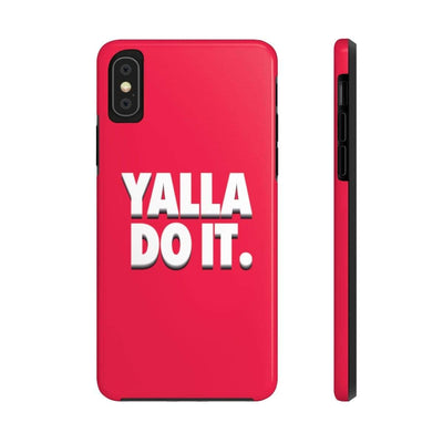 Phone Case iPhone XS Yalla Do it - Red Case Mate Tough Phone Cases