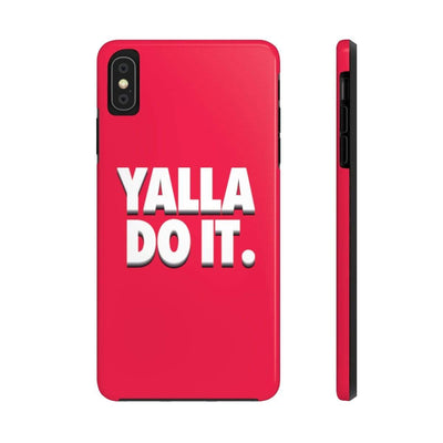 Phone Case iPhone XS MAX Yalla Do it - Red Case Mate Tough Phone Cases
