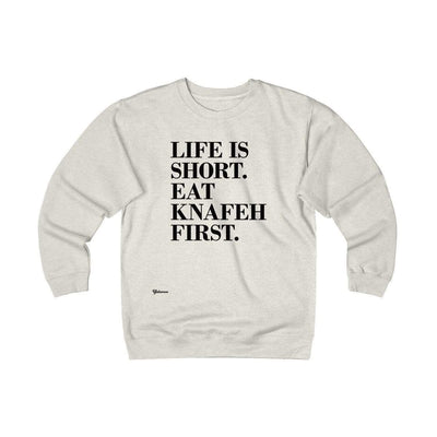 Sweatshirt Oatmeal Heather / S Life is Short, Eat Knafeh First Unisex Heavyweight Fleece Crew