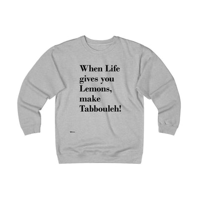Sweatshirt Athletic Heather / L When Life Gives you Lemons Unisex Heavyweight Fleece Crew
