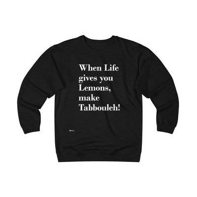 Sweatshirt Black / S When Life Gives you Lemons Unisex Heavyweight Fleece Crew