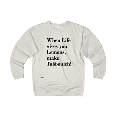 Sweatshirt Oatmeal Heather / S When Life Gives you Lemons Unisex Heavyweight Fleece Crew