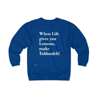 Sweatshirt Royal / S When Life Gives you Lemons Unisex Heavyweight Fleece Crew