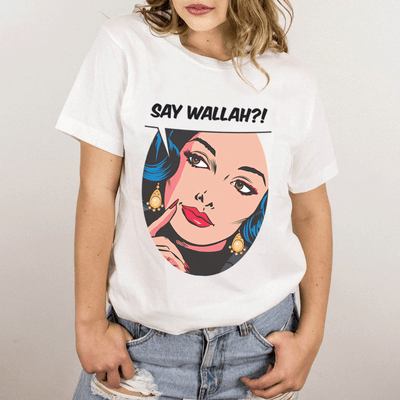 T-Shirt Say Wallah Unisex Tee