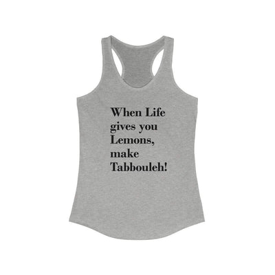Tank Top Heather Grey / XS When Life Gives you Lemons - Racerback Tank