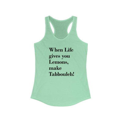 Tank Top Solid Mint / XS When Life Gives you Lemons - Racerback Tank
