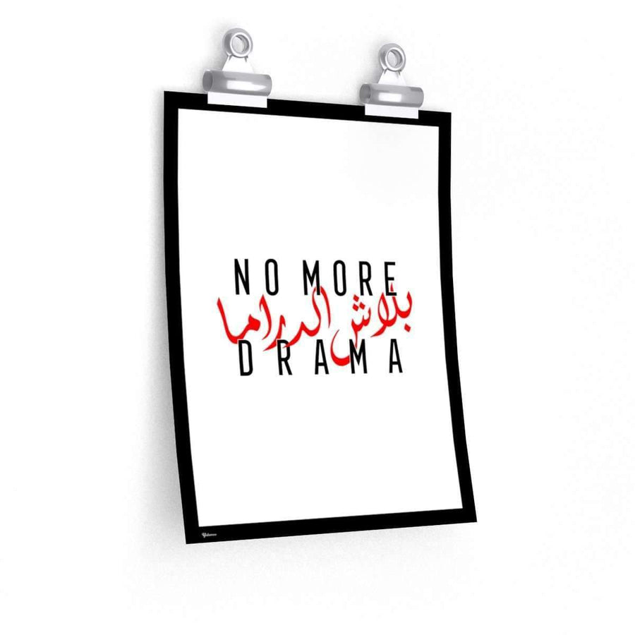 Wall Art No More Drama Poster - White