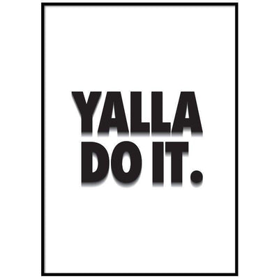 Wall Art Yalla Do It White Poster